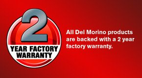 Del Morino 2 Year Factory Warranty